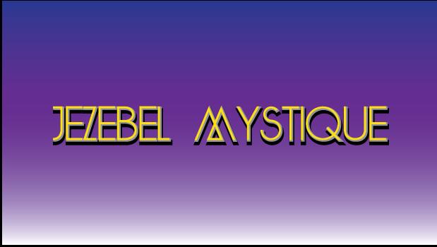Jezebel Mystique
